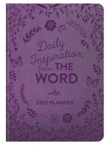 2021 Planner Daily Inspiration from the Word av Compiled by Barbour Staff (Heftet)