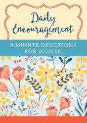 Daily Encouragement: 3-Minute Devotions for Women av Compiled by Barbour Staff (Heftet)