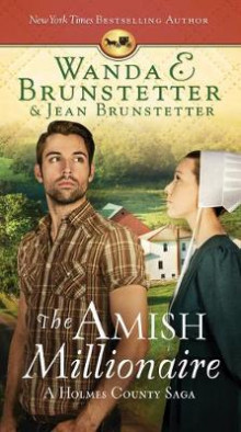 The Amish Millionaire av Wanda E Brunstetter og Jean Brunstetter (Heftet)