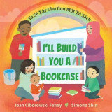 Omslag - I'll Build You a Bookcase (Vietnamese-English Bilingual Edition)
