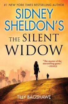 Sidney Sheldon's the Silent Widow av Sidney Sheldon og Tilly Bagshawe (Innbundet)