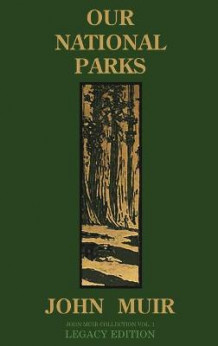 Our National Parks (Legacy Edition) av John Muir (Innbundet)
