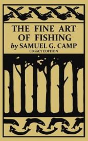 The Fine Art of Fishing (Legacy Edition) av Samuel G Camp (Heftet)