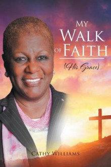 My Walk of Faith av Cathy Williams (Heftet)