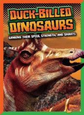 Duck-Billed Dinosaurs: Ranking Their Speed, Strength, and Smarts av Mark Weakland (Heftet)