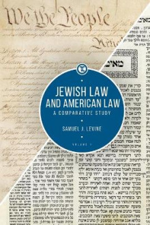 Jewish Law and American Law, Volume 1 av Samuel J. Levine (Heftet)