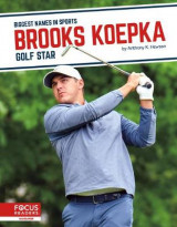 Omslag - Biggest Names in Sports: Brooks Koepka: Golf Star