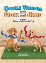 Omslag - Double Trouble With Dick and Jane