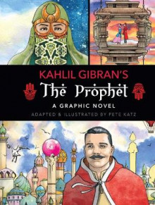 The Prophet: A Graphic Novel av Kahlil Gibran (Innbundet)