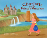 Omslag - Charlotte and the Prince's Pancakes