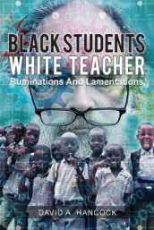 Black Students White Teacher av David A Hancock (Heftet)