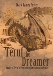 Teruf the Dreamer av Mark James Foster (Innbundet)