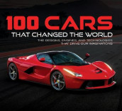 100 Cars That Changed the World av Auto Editors of Consumer Guide og Publications International Ltd (Innbundet)