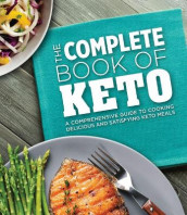 The Complete Book of Keto av Publications International Ltd (Innbundet)