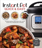 Instant Pot Quick & Easy av Publications International Ltd (Innbundet)