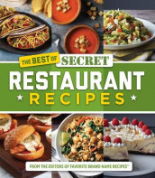 The Best of Secret Restaurant Recipes av Favorite Brand Name Recipes og Publications International Ltd (Innbundet)