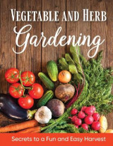 Omslag - Vegetable and Herb Gardening