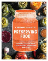 Omslag - A Beginner's Guide to Preserving Food