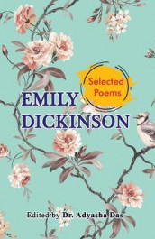 Selected Poems of Emily Dickinson av Emily Dickinson (Heftet)