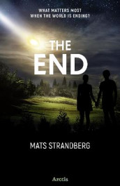 The End av Mats Strandberg (Innbundet)