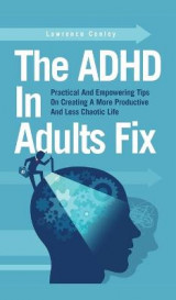 Omslag - The ADHD In Adults Fix