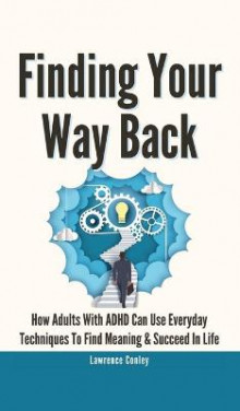 Finding Your Way Back 2 In 1 av Lawrence Conley (Innbundet)