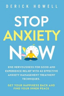 Stop Anxiety Now av Derick Howell (Heftet)