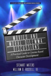 Movies and Moral Dilemma Discussions av III Russell og Stewart Waters (Heftet)