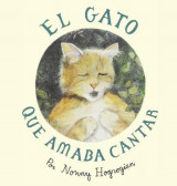Omslag - The Cat Who Loved to Sing / El Gato Que Amaba Cantar