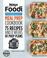 Omslag - Ninja Foodi Pressure Cooker Meal Prep Cookbook