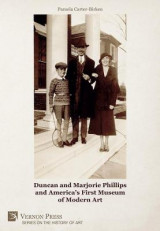 Omslag - Duncan and Marjorie Phillips and America's First Museum of Modern Art [B&W]