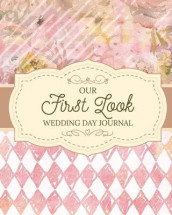 Our First Look Wedding Day Journal av Patricia Larson (Heftet)