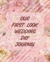 Our First Look Wedding Day Journal av Paige Cooper (Heftet)