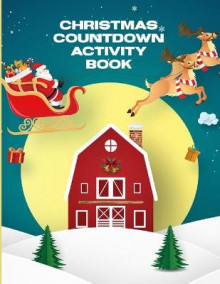 Christmas Countdown Activity Book av Patricia Larson (Heftet)
