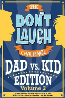 The Don't Laugh Challenge - Dad vs. Kid Volume 2 av Billy Boy (Heftet)