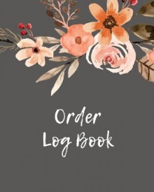 Order Log Book av Amy Newton (Heftet)