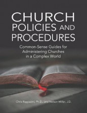 Church Policies and Procedures av Nelson Miller og Chris Rappazini (Heftet)