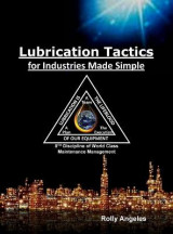 Omslag - Lubrication Tactics for Industries Made Easy
