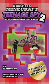 Diary Of A Minecraft Teenage Spy 2 av Sammy Spy (Innbundet)