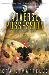 Adverse Possession av Michael Anderle og Craig Martelle (Heftet)