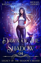 Dawn of the Shadow av Michael Anderle og E G Bateman (Heftet)