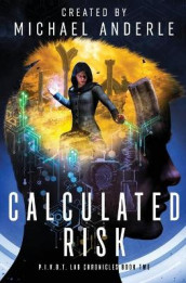 Calculated Risk av Michael Anderle (Heftet)