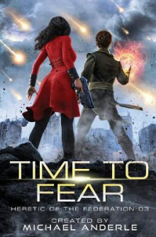 Time to Fear av Michael Anderle (Heftet)