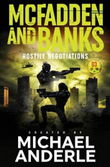 Hostile Negotiations av Michael Anderle (Heftet)
