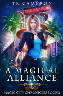 A Magical Alliance av Martha Carr, Michael Anderle og Tr Cameron (Heftet)
