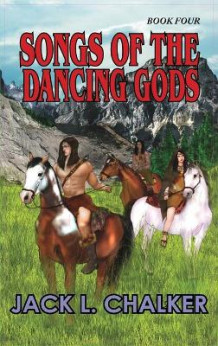 Songs of the Dancing Gods (Dancing Gods av Jack L Chalker (Innbundet)