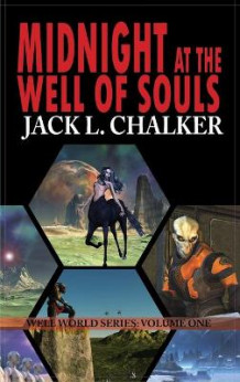 Midnight at the Well of Souls (Well World Saga av Jack L Chalker (Innbundet)