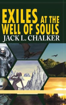 Exiles at the Well of Souls (Well World Saga av Jack L Chalker (Innbundet)