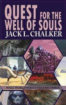 Quest for the Well of Souls (Well World Saga av Jack L Chalker (Innbundet)