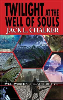 Twilight at the Well of Souls (Well World Saga av Jack L Chalker (Innbundet)